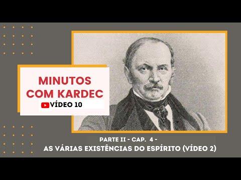 MINUTOS COM KARDEC - Parte II - Capítulo 4 - As várias existências do Espírito (vídeo 2)
