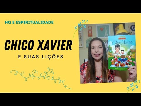 HQ E ESPIRITUALIDADE: Chico Xavier e seus ensinamentos