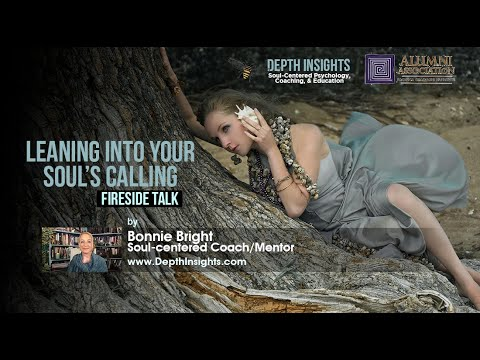 Leaning into Your Souls Calling | New Year's Eve 2020 Fireside Talk by Bonnie Bright PhD