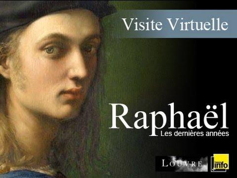 Visite virtuelle : Raphaël, les dernières années