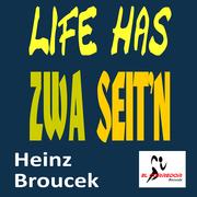 LIFE HAS ZWA SEIT'N