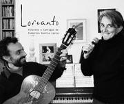 ESPECTÁCULOS: Lorcanto - Palavras e Cantigas de Federico Garcia Lorca