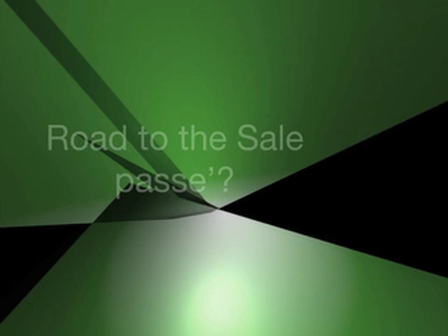 Is the Road to the Sale passe'?