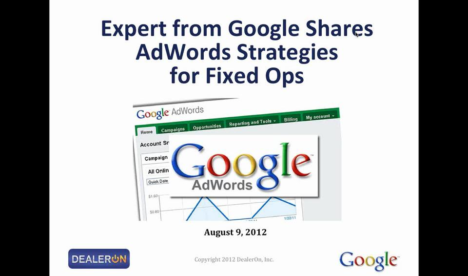 Expert from Google Shares AdWords Strategies for Fixed Ops