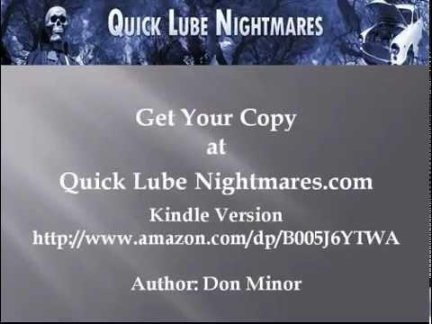Quick Lube Nightmares