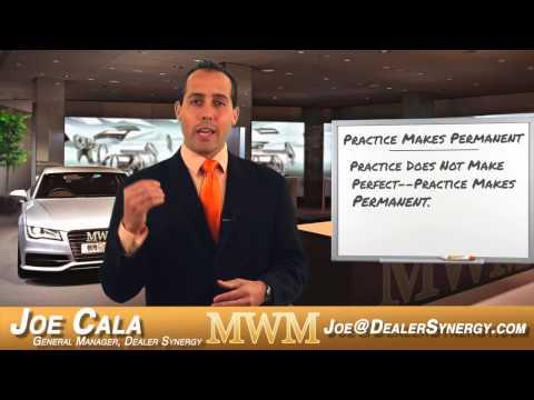 Mid-Week Motivation with Joe Cala - 'Practice Makes Permanent' - Automotive Sales - Car Sales