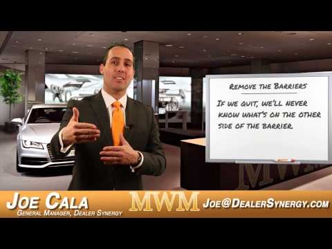 Mid-Week Motivation with Joe Cala - 'Remove the Barriers' - Automotive Sales - Car Sales