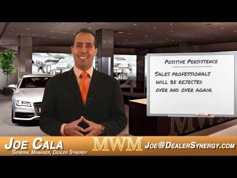 Mid-Week Motivation with Joe Cala - 'Positive Persistence' - Automotive Sales - Car Sales