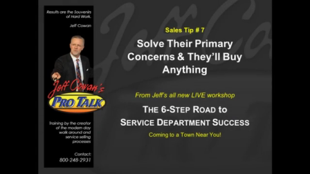 Sales Tip #7 Solve Their Primary Concerns and Theyll Buy Anything