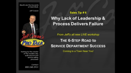 Sales Tip #6  Why Lack of Leadership and Process Delivers Failure