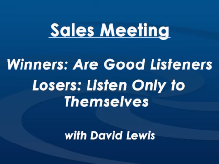Monday Morning Sales Meeting with David Lewis - October 19th, 2015