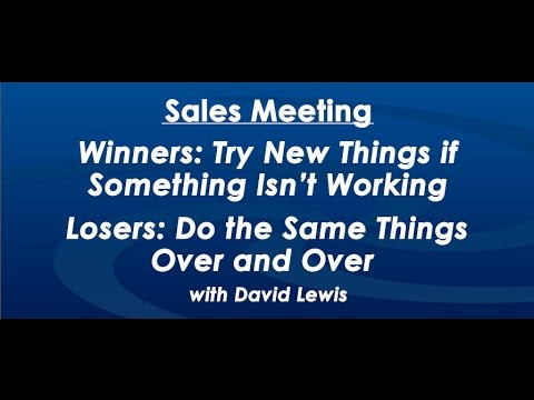 Winners Try New Things if Something Isn't Working - by David Lewis