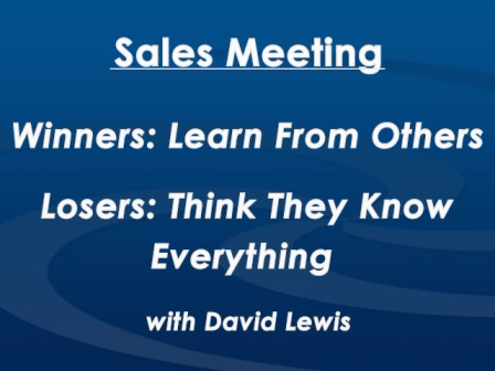 Monday Morning Sales Meeting with David Lewis - October 27th, 2015