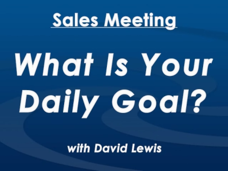 WHAT IS YOUR DAILY GOAL? BY DAVID LEWIS