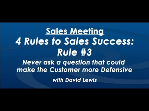 4 Rules to Sales Success: Rule #3 - by David Lewis