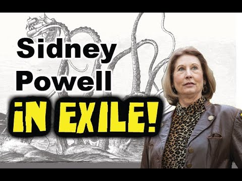 Sidney Powell IN EXILE!