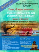 5-DAYS, 4-NIGHTS ALL INCLUSIVE AWAKENING & HEALING DESTINATION RETREAT March 19-23, 2019