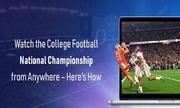 Watch NCAA Football Final Games 2021