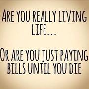 It's called living the life of a Indebted Wage Slave