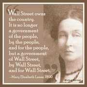 Mary Lease was a very wise woman,particularly for her time way back in 1890