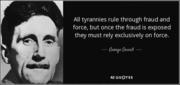 Orwell's NWO Truth on Tyrannies