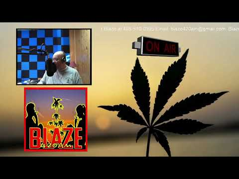 Blaze 420 AM Cannabis News Update