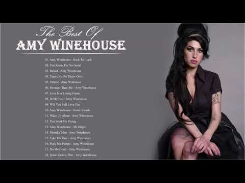 The Best Of Amy Winehouse - Amy Winehouse Greatest Hits Full Album