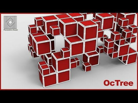 Grasshopper Tutorial (Octree)