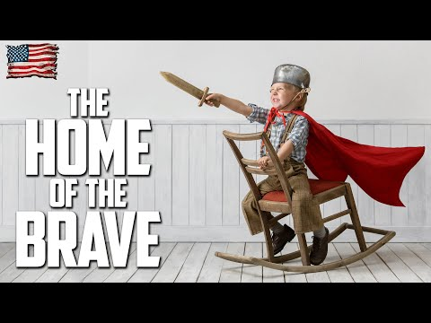 THE HOME OF THE BRAVE