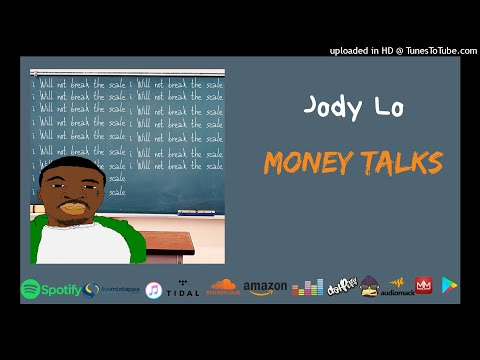 Jody Lo - Money talks