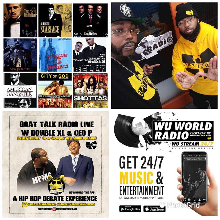 Tune in on Tonight @ 8pm  Goat Talk Radio on @wuworld! Best Gangsta Movies!