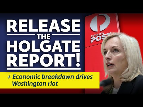 15 Jan 2021 Citizens Report - RELEASE the Holgate report / Economic breakdown drives Washington riot