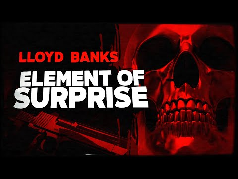 Lloyd Banks - Element of Surprise (Lyric Video)