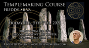 A COURSE IN TEMPLEMAKING SEDONA Freddy Silva Feb. 5-7, 2021