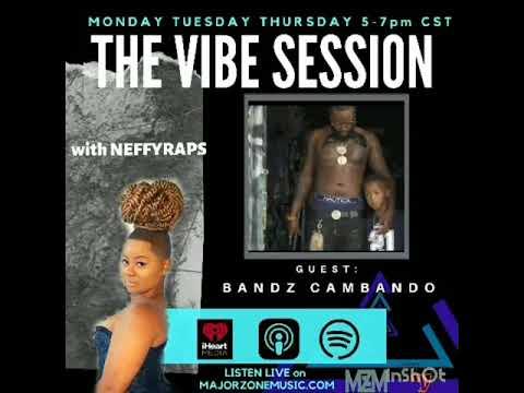 """Bandz Cambando """" New Ish """" Vibe Session with NeffyRaps"""