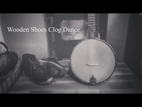 wooden shoes clog dance classic banjo