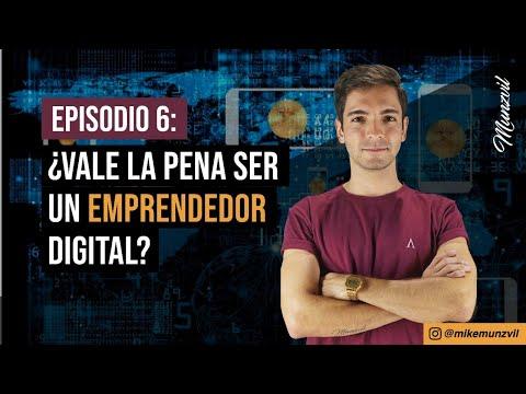 ¿Vale la pena ser emprendedor digital? | Episodio 6 Podcasts EMPRENDEDOR DIGITAL
