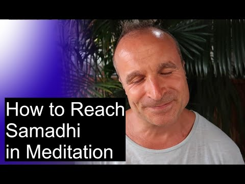 How to Attain Samadhi in Meditation | How You Can Reach Higher Consciousness