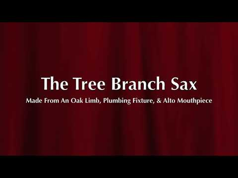 The Tree Branch Saxophone