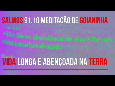 Salmos 91.16 - Vida Longa - Goianinha