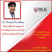 Dr. Dharma Choudhary Nationally Recognized Providing Advanced Care of Hematological Disease