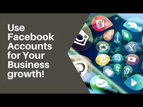 Use Facebook Accounts for Your Business growth!