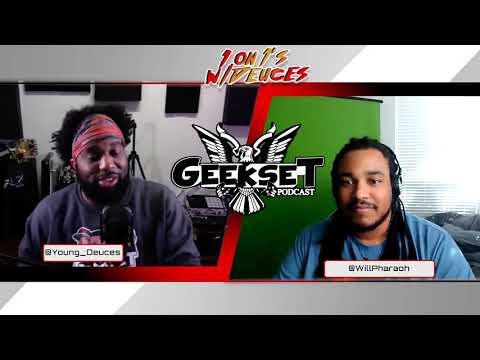 Will Pharaoh talks Geek Culture, Content Creation & Music! | Sn 3 Ep. 1 | 1 on 1's w/Deuces