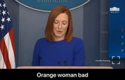 Orange woMAN BAD!