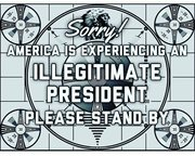 Illegitimate president test pattern