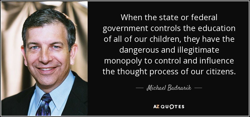 Michael Badnarik - State indoctrination 'education'