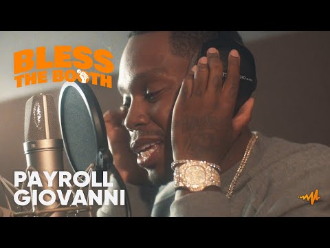 Payroll Giovanni - Bless The Booth Freestyle