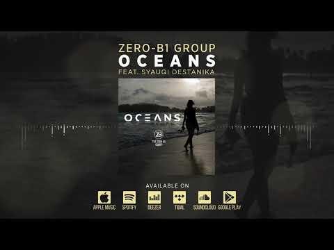 """The Zero-B1 Group - """"Oceans"""""""