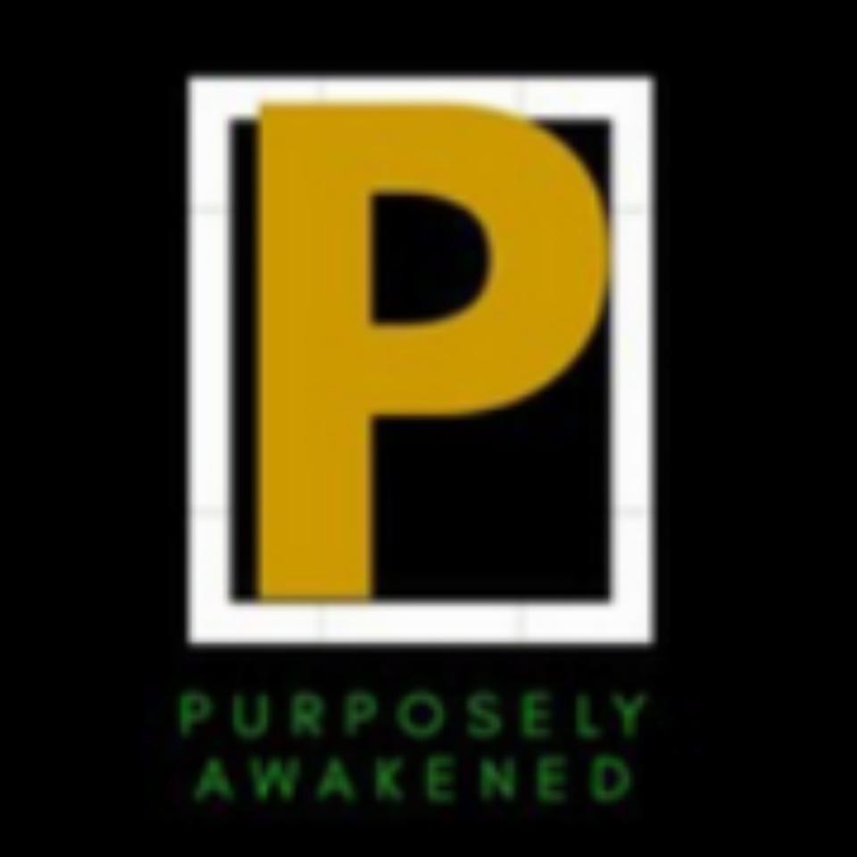 Purposely Awakened Show 16 #Replay #Today