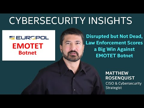Disrupted but Not Dead – Law Enforcement Scores a Big Win Against EMOTET Botnet